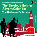 The Redeemer's Coming - The Sherlock Holmes Advent Calendar, Day 16 (Unabridged) Audiobook