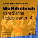 Wolfdietrich - Nordische Heldensagen, Teil 4 (Ungekürzt) Audiobook