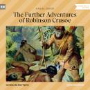 The Further Adventures of Robinson Crusoe (Unabridged) Audiobook