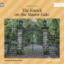 The Knock on the Manor Gate (Unabridged) Audiobook