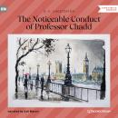 The Noticeable Conduct of Professor Chadd (Unabridged) Audiobook