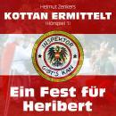 Kottan ermittelt, Folge 1: Ein Fest für Heribert Audiobook