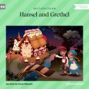 Hansel and Grethel (Ungekürzt) Audiobook