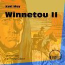 Winnetou II (Ungekürzt) Audiobook