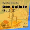 Don Quijote, Buch 2 (Ungekürzt) Audiobook