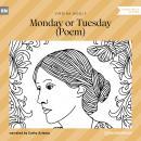 Monday or Tuesday - Poem (Unabridged) Audiobook