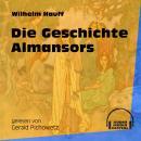 Die Geschichte Almansors (Ungekürzt) Audiobook