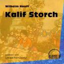 Kalif Storch (Ungekürzt) Audiobook