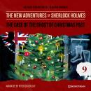 The Case of the Ghost of Christmas Past - The New Adventures of Sherlock Holmes, Episode 9 (Unabbrev Audiobook