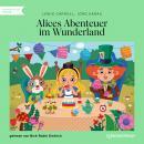 Alices Abenteuer im Wunderland (Ungekürzt) Audiobook