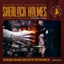 Sherlock Holmes und der Ritter von Malta (Ungekürzt) Audiobook