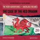 The Case of the Red Dragon - The New Adventures of Sherlock Holmes, Episode 20 (Unabridged) Audiobook