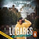 Lugares asombrosos: Travesías insólitas y otras maneras extrañas de conocer al mundo Audiobook