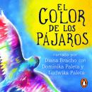 El color de los pájaros Audiobook