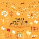 Tales from the Warli Tribe, Sheila Dhir
