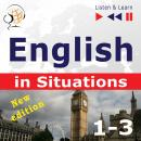 English in Situations. 1-3 -  New Edition: A Month in Brighton + Holiday Travels + Business English: (47 Topics at intermediate level: B1-B2 - Listen & Learn), Anna Kicinska, Joanna Bruska, Dorota Guzik
