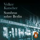 Sombras sobre Berlín (Detective Gereon Rath 1) Audiobook