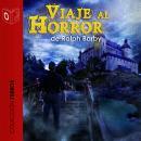 Viaje al horror - Dramatizado Audiobook