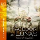 El hacedor de lunas - Dramatizado Audiobook