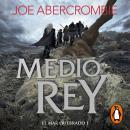 Medio rey (El mar Quebrado 1) Audiobook
