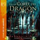 En la corte del dragón - Dramatizado Audiobook