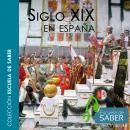 Historia del siglo XIX en España Audiobook