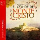 El Conde de Montecristo - Dramatizado Audiobook