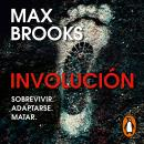 Involución, Max Brooks