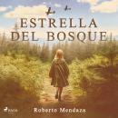 La Estrella del Bosque Audiobook