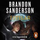 Estelar: La secuela de Escuadrón Audiobook