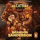 Alcatraz contra los Bibliotecarios malvados (Alcatraz contra los Bibliotecarios Malvados 1) Audiobook