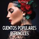 Cuentos populares españoles Audiobook