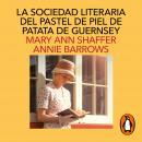 La sociedad literaria y del pastel de piel de patata Guernsey Audiobook