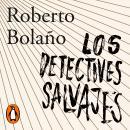 Los detectives salvajes Audiobook