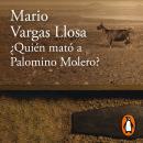 ¿Quién mató a Palomino Molero? Audiobook