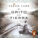 El grito de la tierra (Trilogía de la Nube Blanca 3) Audiobook