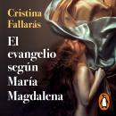 El evangelio según María Magdalena Audiobook