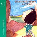 El sastrecillo valiente - Dramatizado Audiobook