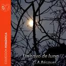 El rayo de luna - Dramatizado Audiobook