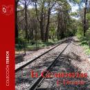 El Guardavías - Dramatizado Audiobook
