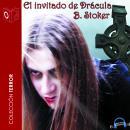El invitado de Drácula - Dramatizado Audiobook