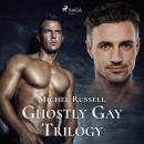 Ghostly Gay Trilogy Audiobook