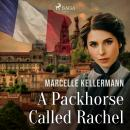A Packhorse Called Rachel Audiobook