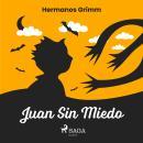 Juan Sin Miedo Audiobook