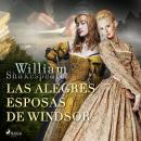 Las alegres esposas de Windsor - Dramatizado Audiobook