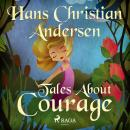Tales About Courage Audiobook