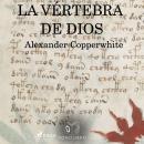 Vértebra de dios Audiobook