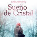 Sueño de Cristal Audiobook