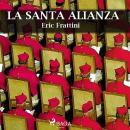 La santa alianza Audiobook