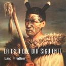 La isla del día siguiente Audiobook
